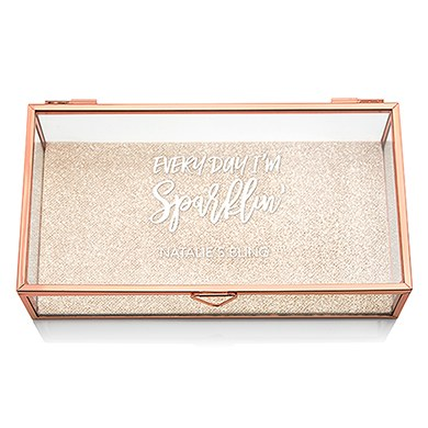 Personalized Glass Jewelry Box with Rose Gold - Every Day I'm Sparklin' Printing